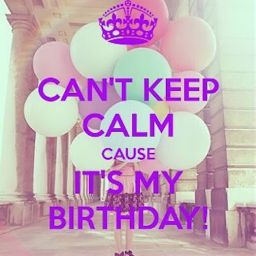 198014-Can-t-Keep-Calm-It-s-My-Birthday