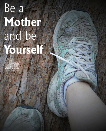 You-can-Bb-a-Mother-and-be-Yourself